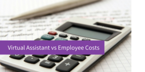 Virtual Assistant v Employee Costs