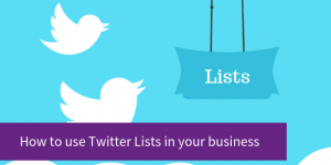 Blog post - How to use Twitter Lists